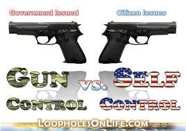 Gun Control vs Self Control