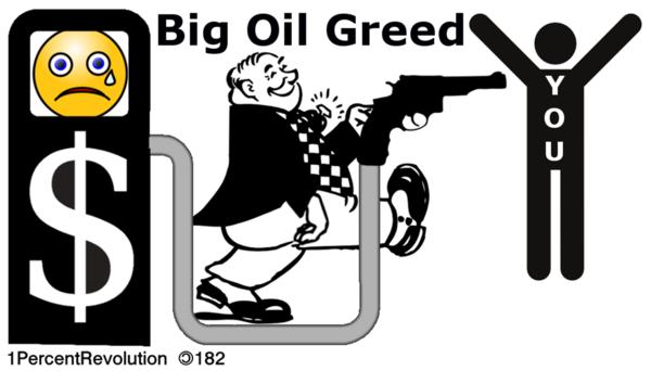 Big Oil Greed
